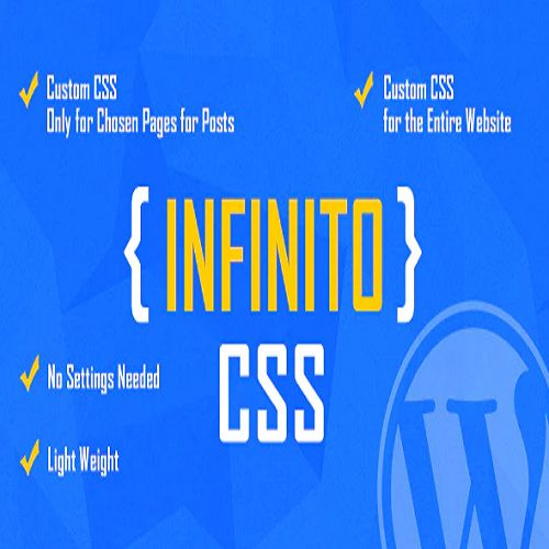 INFINITO Custom CSS for Chosen Pages and Posts or for Entire Website WordPress Plugin