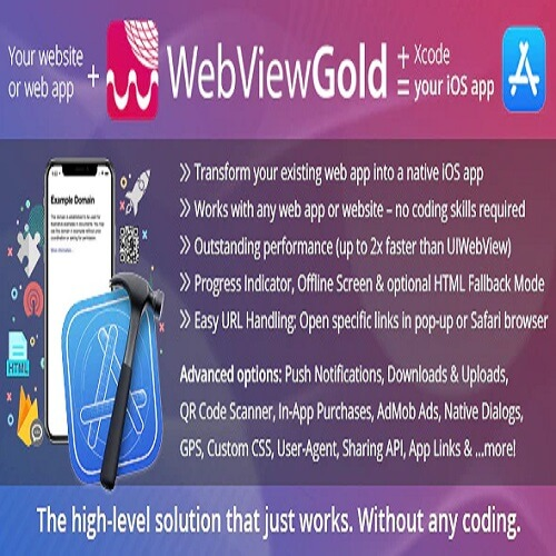WebViewGold for iOS – WebView URL HTML to iOS app Push URL Handling APIs and much more